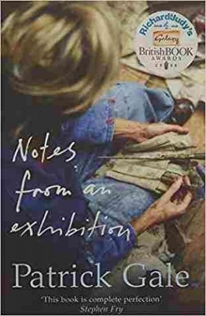 Notes from an Exhibition (Patrick Gale)