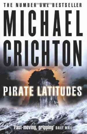 Pirate Latitudes (Michael Crichton)