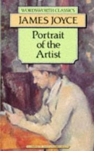 A Portrait of the Artist as a Young Man (Wordsworth Classics) (James Joyce)