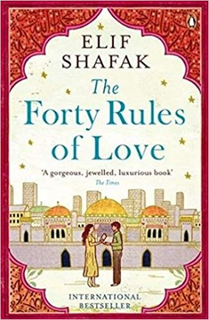 The Forty Rules of Love (Elif Shafak)