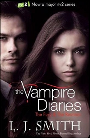 The Vampire Diaries: The Fury and Dark Reunion (L. J. Smith)