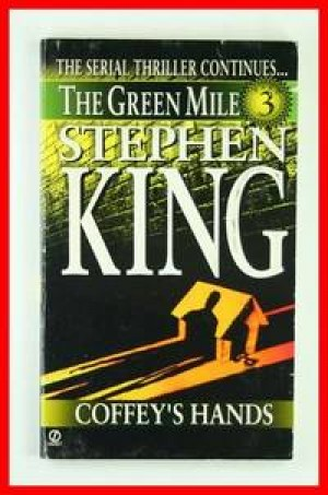 The Green Mile :Part 3 (Stephen King)