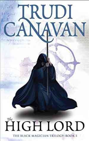 The High Lord: Book 3 (Trudi Canavan)