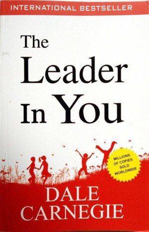 The Leader In You (Dale Carnegie)