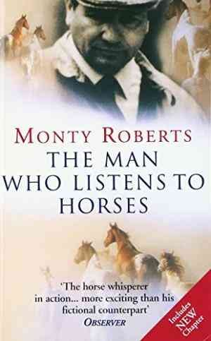 The Man Who Listens To Horses (Monty Roberts)