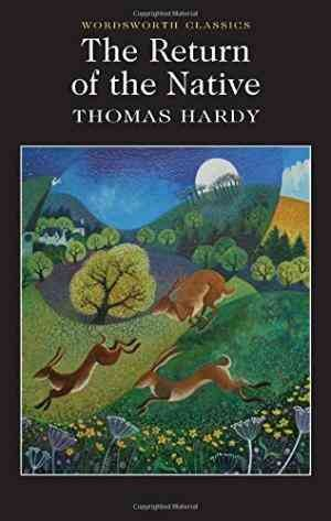 The Return of the Native (Thomas Hardy)