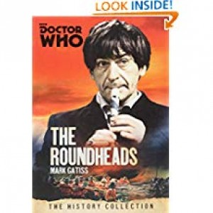 Doctor Who: The Roundheads (Mark Gatiss)