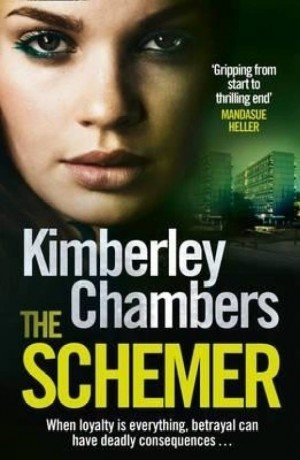The Schemer (Kimberley Chambers)