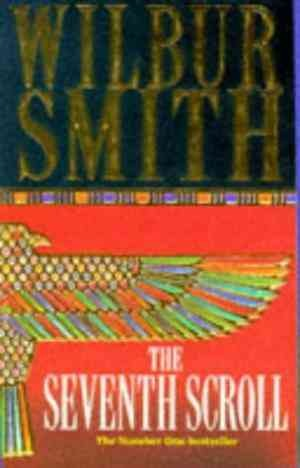 The Seventh Scroll (Wilbur Smith)