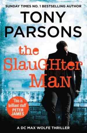 The Slaughter Man (Tony Parsons)