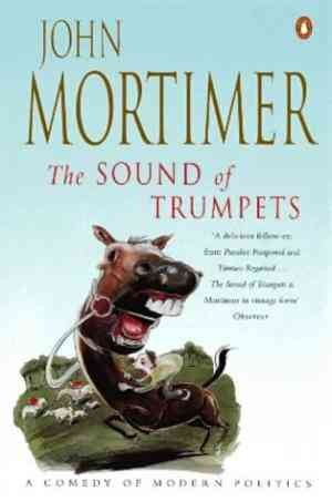 The Sound of Trumpets (John Mortimer)