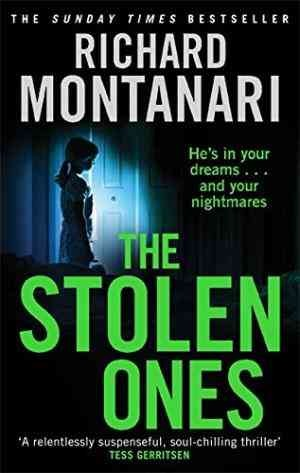 The Stolen Ones (Richard Montanari)