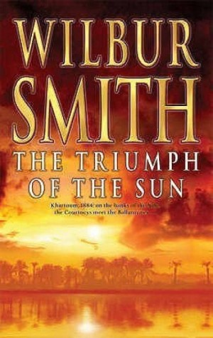 The Triumph of the Sun (Wilbur Smith)