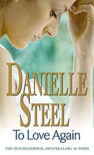 To Love Again (Danielle Steel)