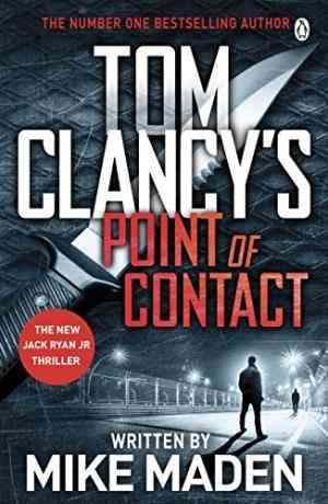 Tom Clancy's Point of Contact (Mike Maden)