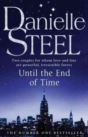 Until The End Of Time (Danielle Steel)