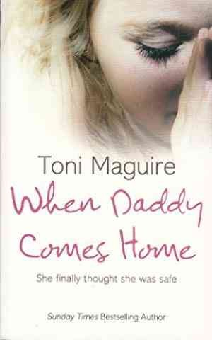 When Daddy Comes Home (Toni Maguire)