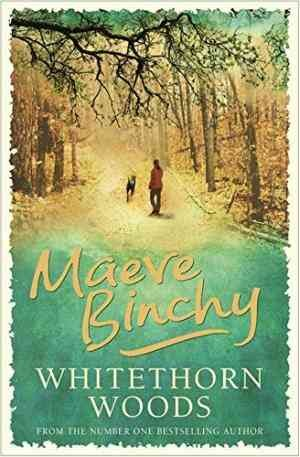 Whitethorn Woods (Maeve Binchy)