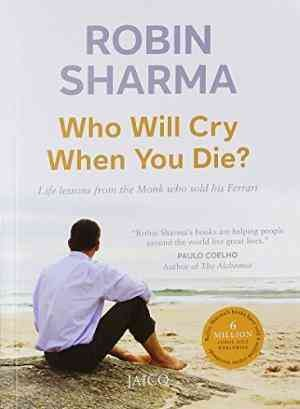 Who Will Cry When You Die? (Robin Sharma)
