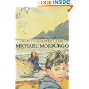 Why The Whales Came (Michael Morpurgo)