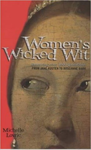 Women's Wicked Wit (Michelle Lovric)