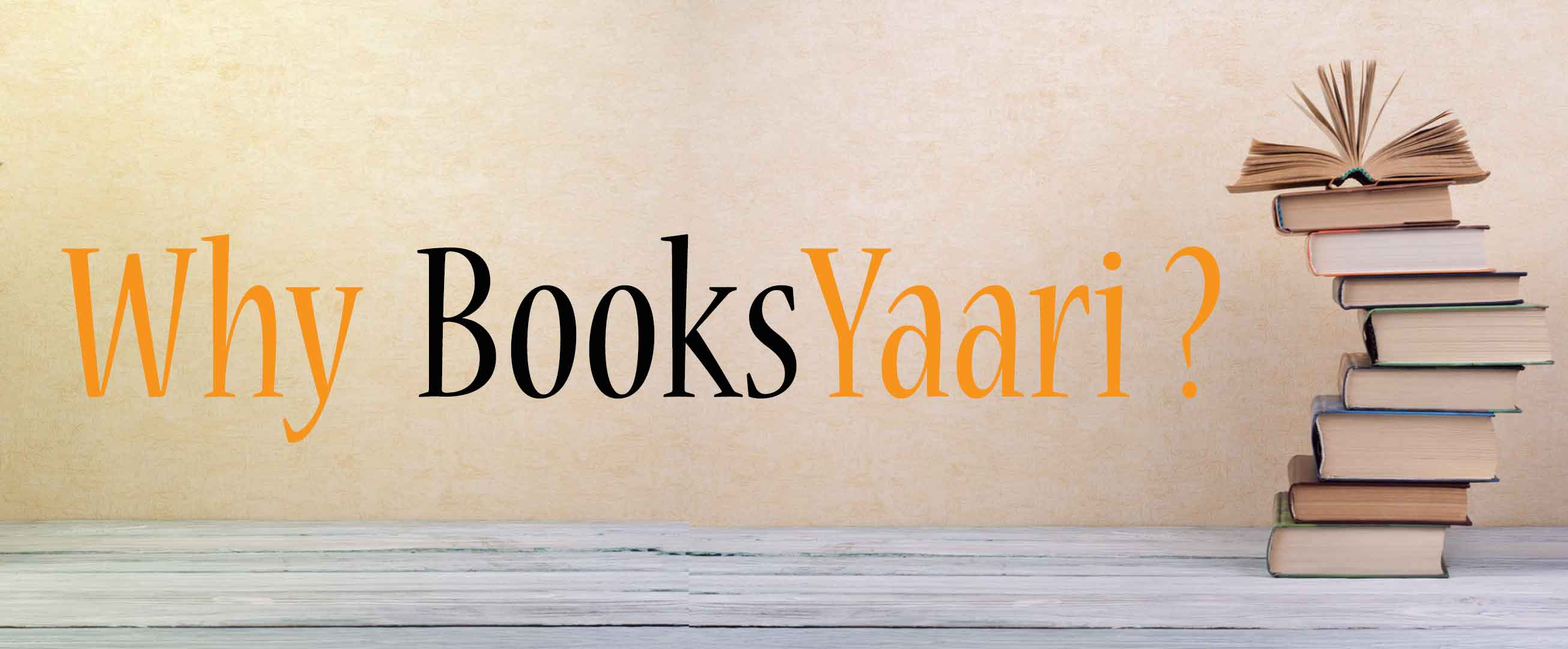 Why BooksYaari ?